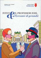 Svevo e il professor Zois, mercante di gerundii